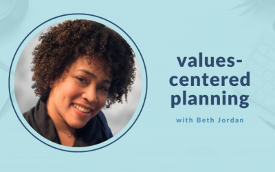 Values-centred planning with Beth Jordan