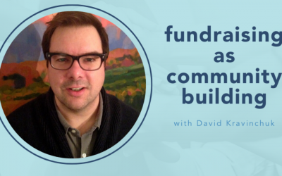 Fundraising as community building with David Karvinchuk